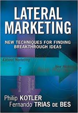 Lateral Marketing (PDF) -  Philip Kotler.